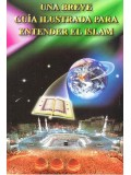 Spanish Una Breve Guia Ilustrada para entender el Islam