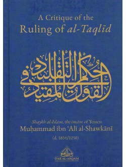 A Critique of the Ruling of Al Taqlid