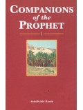 Companions of the Prophet: 1 ('alaihi as-Salaam)