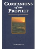Companions of the Prophet: 2 ('alaihi as-Salaam)