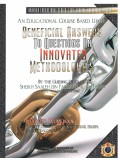 Beneficial Answers To Questions on Innovated Methodologies(Exercise Workbook)