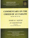 COMMENTARY ON THE CREED OF AT-TAHAWI--SHARH AL-AQIDAH AT-TAHAWIYYAH