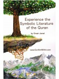 Experience the Symbolic Literature of the Quran