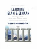 Learning Islam & Eemaan-One Pillar At A Time