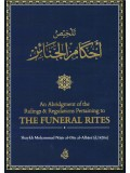 An Abridgment of the Rulings & Regulations Pertaining to THE FUNERAL RITES