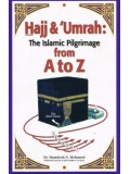 Hajj & Umrah: The Islamic Pilgrimage from A to Z PB