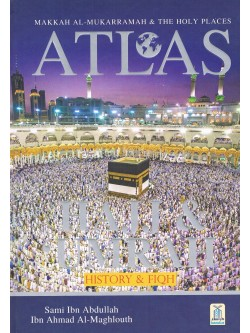 Atlas of The Hajj & Umrah