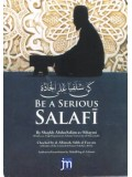 Be A Serious Salafi PB