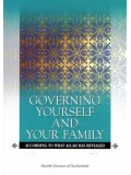 Governing Yourself and Your Family