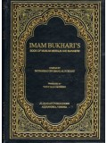 Imam Bukhari's Book of Muslim Morals and Manners