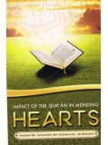 Impact of the Qur'an in Mending Hearts