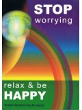Stop Worrying, Relax & Be Happy PB