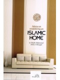 Advice on Establishing an Islamic Home PB