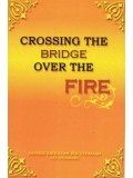 Crossing the Bridge over the Fire PB