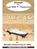 Janaazah and Last Will & Testament