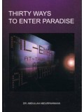 Thirty Ways to Enter Paradise