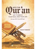 INTO THE QURAN LET IT ENRICH YOUR SOUL AND YOUR LIFE BY LUQMAN NAGY