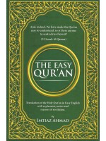 The Easy Qur'an Translated by Imtiaz Ahmad (English and Arabic)