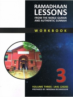 Ramadhaan Lessons from The Noble Quran And Authentic Sunnah Workbook 3
