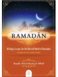 Important Lessons for Ramadan 30 Daily Lessons for the Blessed Month of Ramadan