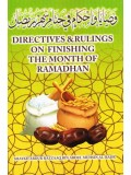 Directives and Rulings on Finishing the Month of Ramadhan
