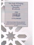 The Fiqh Of Fasting the Month of Ramadan Workbook