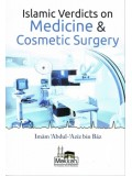 Islamic Verdicts on Medicine and Cosmetic Surgery PB