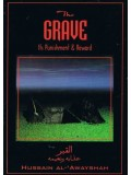 The Grave: It's Punishment & Reward