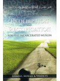The Guaranteed Path Towards Redemption and Rectification for the Incarcerated Muslim PB