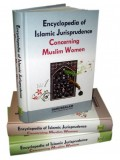 Encyclopedia of Islamic Jurisprudence Concerning Muslim Women (3 Volumes)