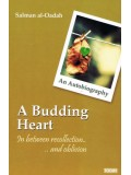 An Autobiography A budding Heart In Between Recollection and Oblivion