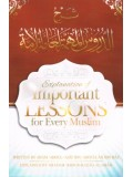 Explanation of the Important Lessons for Every Muslim by Shaykh Abdur-Razaaq Al-Badr PB