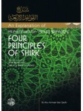 An Explanation of Muhammad ibn 'Abdul-Wahhaab's Four Principles of Shirk