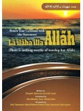 Renew Your Covenant With La Ilaha illa Allah