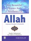 The Beautiful Names and Attributes of Allaah