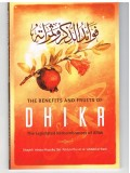 The Benefits and fruits of Dhikr The Legislated Remembrances of Allah
