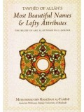 Tawhid of Allaah's Most Beautiful Names & Lofy Attributes