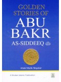 Golden Stories of Abu Bakr as-Sideeq (radeeyallaahu 'anhu)