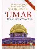 Golden Stories of 'Umar ibn al-Khattaab (radeeyallaahu 'anhu)