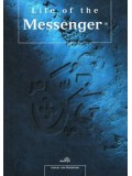 Life of the Messenger (sallallaahu 'alaihi wa sallam)