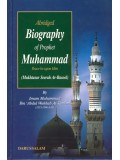 Abridged Biography of The Prophet Muhammad ('alaihi as-Salaam)
