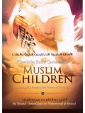 Knowledge Based Questions for Muslim Children Concerning The Fundamental Matters of The Religion