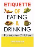 Etiquette of Eating & Drinking for Muslim Children