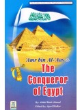 Amr Bin Al-Aas The Conqueror Of Egypt