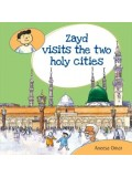 Zayd Visits the two Holy Cities