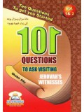 101 Questions to Ask Visiting Jehovah's Witnesses