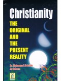 Christianity The Original and Present Reality
