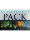 Enlightenment Pack (10 Books of Islamic Principles)