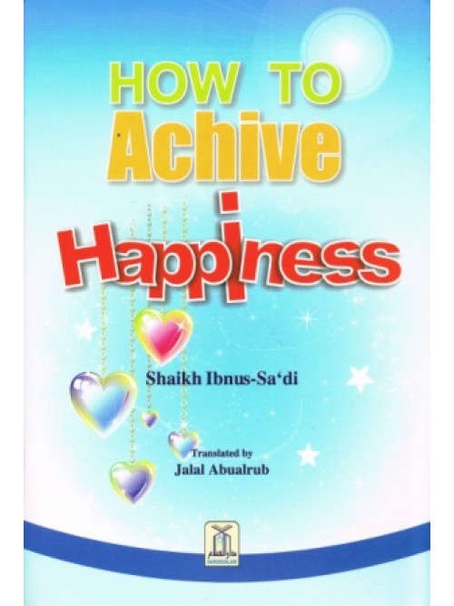 to Achieve Happiness