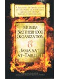 A Summary of Observations (1)...Muslim Brotherhood Organization & Jam'aat At-Tableegh